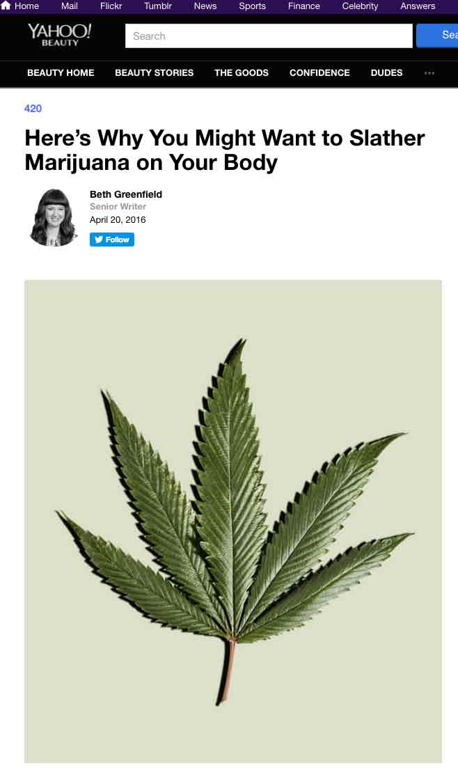 Yahoo Beauty Article: Here's Why You Might Want to Slather Marijuana on Your Body